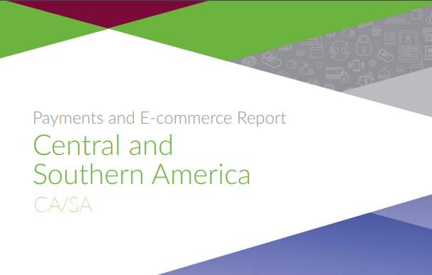 Payments and E-commerce Report Central and Southern America, 2019 Launched by PPRO