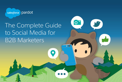 The Complete Guide to Social Media for B2B Marketers - Published by Salesforce