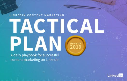 LinkedIn Content Marketing Tactical Plan: A daily playbook for successful content marketing on LinkedIn