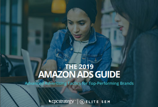 The 2019 Amazon Ads Guide: Advanced Advertising Tactics for Top-Performing Vendors and Sellers