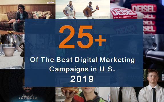 25+ of the Best Digital Marketing Campaigns in the US in 2019