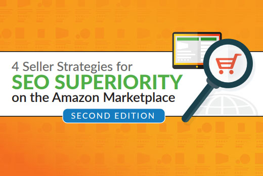 4 Seller Strategies for SEO Superiority on the Amazon Marketplace: Practical guide for Amazon SEO