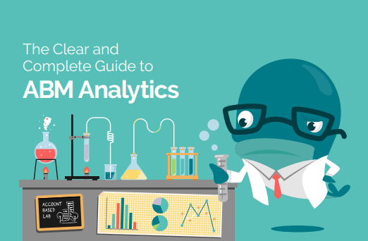 The Clear and Complete Guide to ABM Analytics for worksheets, checklists, examples, expert interviews, and other resources