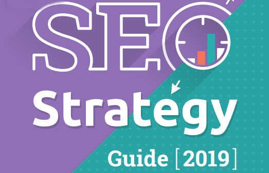 Your SEO Guide for 2019: How to Master SEO Trends