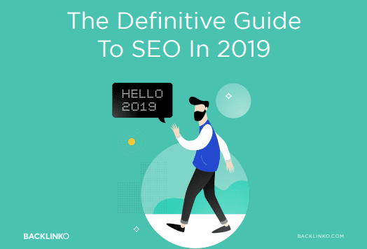 The Definitive Guide to SEO in 2019 By Backlinko: All you need to Know about SEO trends in 2019