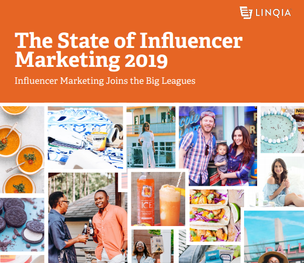 The State of Influencer Marketing Report 2019 LINQIA