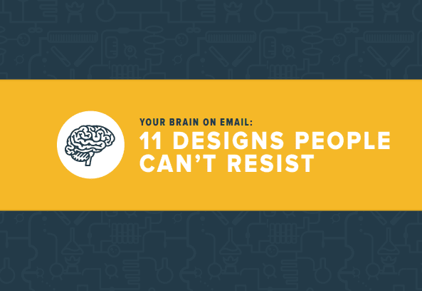 Your Brain on Email: 11 Designs People Can't Resist, Volume 2: أow top brands are using the secrets of the human mind to design and write email our brains simply can't resist. Besides 11 ideas to help you get better results in the inbox