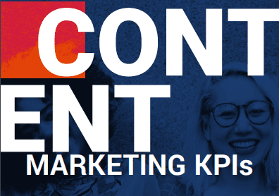 Content Marketing KPIs: The 2019 Complete Guide to Picking the Right KPIs for Content Marketing - Things to Consider Before Choosing Your Content KPIs