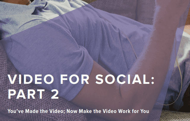 The Wpromote's Video for Social, Part 2: You've Made the Video; Now Make the Video Work for You, cover the strategy that will make the most out of your new video content