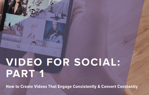 Video for Social, Part 1: How to Create Videos That Engage Consistently & Convert Constantly | Wpromote's Guide