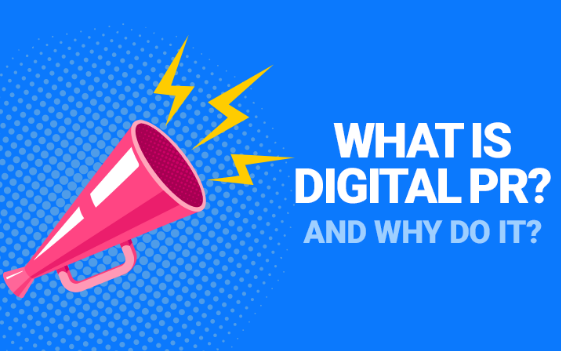 What Is Digital PR? What Is Online PR? And How Can It Improve Your Brand's Presence? Traditional PR Vs. Online PR