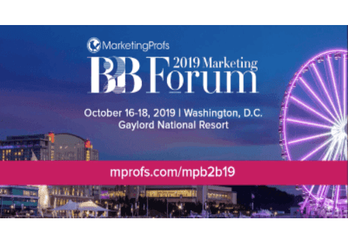MarketingProfs B2B Forum is more than just a conference. B2B Marketing Forum 2019, held in Washington, DC, USA, is the place where leaders, innovators, and people who make great things happen to gather to learn about the latest in B2B marketing and share the secrets and techniques to success.