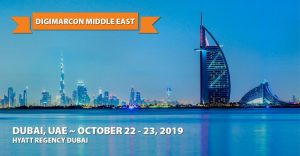 Do you want to be successful in digital marketing? Attend the biggest digital marketing event in the Middle East you can't afford to miss! The DigiMarCon Middle East 2019. The Premier Digital Marketing Conference & Exhibition in the Middle East