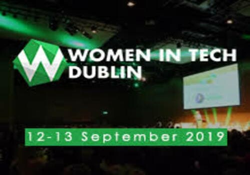 Women in Tech Dublin 2019 is leading two days conference of innovative content in a diverse and inclusive environment for inspirational women