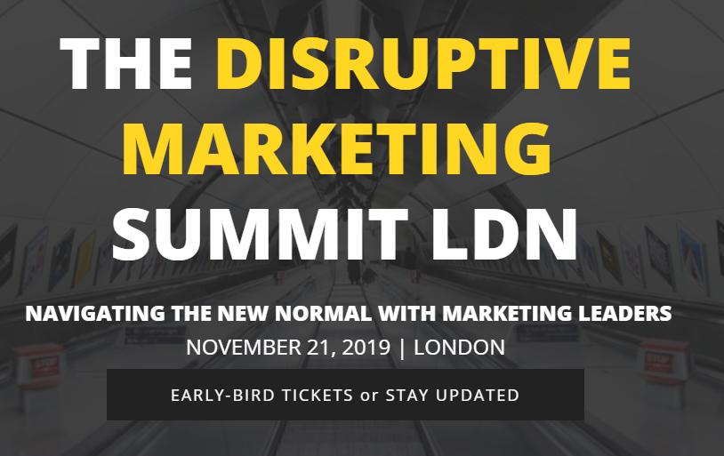 Disruptive Marketing London 2019