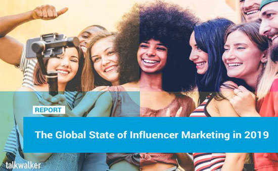 The Global State of Influencer Marketing in 2019 Report Cover