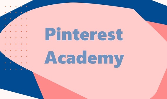 Pinterest Launches Pinterest Academy for Marketers and Businesses