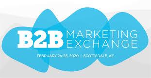B2B Marketing Exchange 2020 | Scottsdale, USA 1 | Digital Marketing Community
