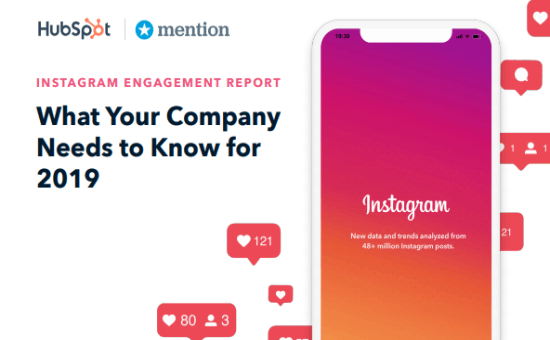 Report by HubSpot: What Your Company Needs to Know About Instagram Engagement, 2019, instagram engagement rate benchmark