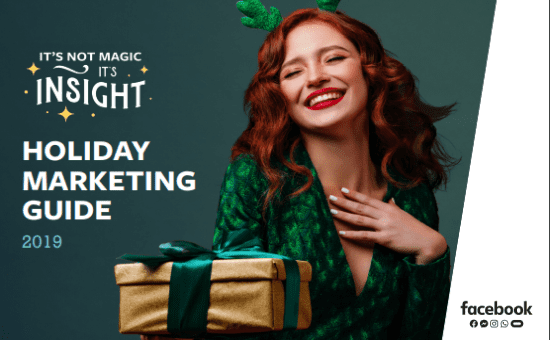 How to Ace Facebook Marketing in The Holiday Season | The Facebook Holiday Marketing Guide