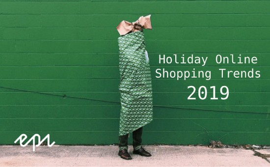Report: Holiday Online Shopping Trends 2019, holiday shopping trends 2019 holiday shopping predictions, holiday 2019 retail trends, holiday shopping 2019 holiday trends, holiday shopping statistics 2019, holiday marketing trends 2019