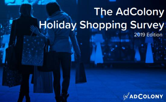 Holiday Shopping Survey—North America, 2019 | AdColony, 2019 Deloitte holiday retail survey, 2019 holiday shopping trends, holiday shopping stats 2019 holiday retail forecast, holiday survey, holiday spending 2019