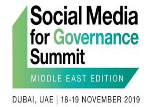 Social Media for Governance Summit 2019 is the only Summit in the Middle East focused on social media's role for connected, caring & conscious governance