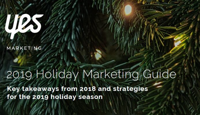 This Holiday Marketing Guide offers holiday insights from 2018, opportunities for 2019, and offers best practices for the holiday season.