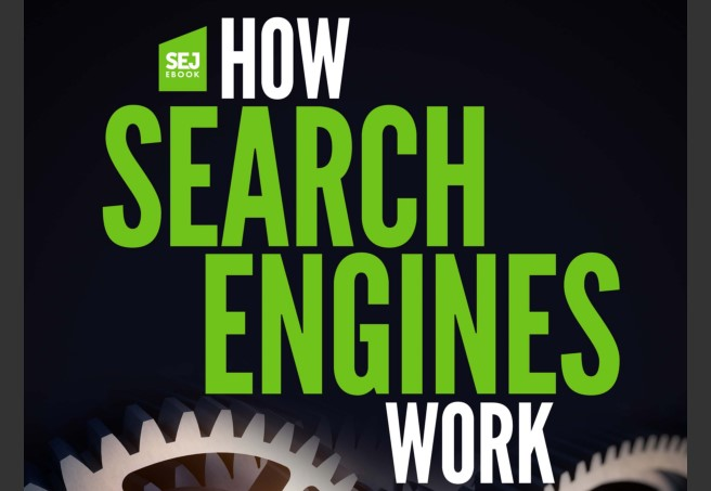 How Search Engines Work tackles how search engines function and the key factors that influence search engine results pages.