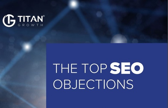 Download the SEO objections guidebook now to find out what the top 5 objections that hold companies back from doing SEO are.