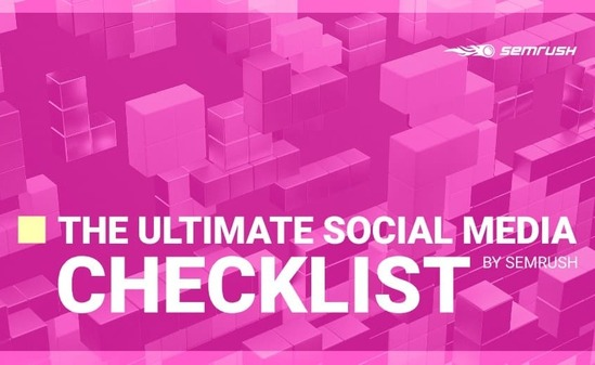 Check out The Ultimate Social Media Checklist by SEMrush