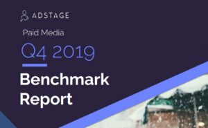 The AdStage's Social Media Benchmarks Report, Q4 2019