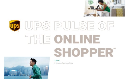 UPS Pulse of the Online Shopper 2019 - Understand Consumer Buying Habits