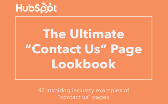 "The Ultimate ""Contact Us"" Page Lookbook by HubSpot - 42 Inspiring Contact Us Page Examples by Industry"