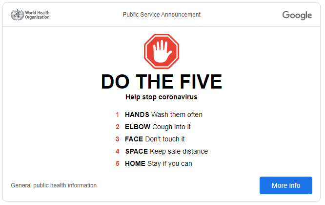 """Google is promoting the """"Do the Five"""" campaign on the Google homepage to raise awareness of simple measures people can take to limit and slow the spread of the coronavirus"""