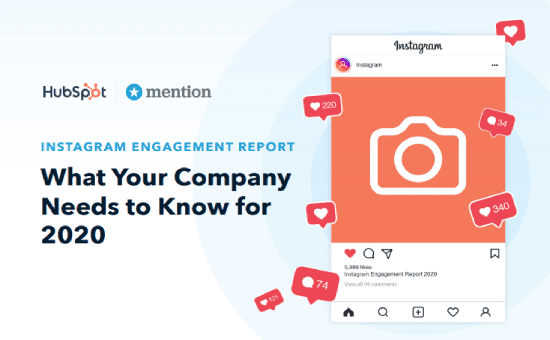 Instagram Engagement Report 2020 | Hubspot
