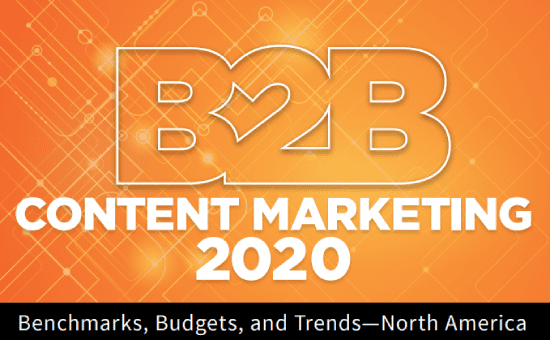 B2B Content Marketing 2020: Benchmarks, Budgets, and Trends—North America