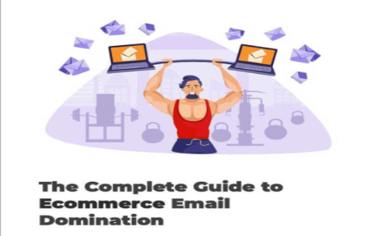 The Ultimate Guide To eCommerce Email Success | DMC