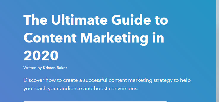 The Ultimate Guide to Content Marketing in 2020 | Hubspot 1 | Digital Marketing Community