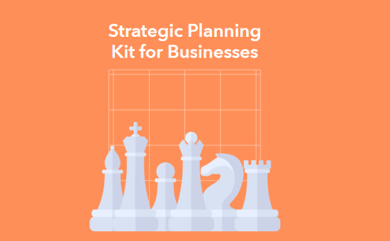 The Ultimate Strategic Planning Kit For Businesses 2021 |DMC