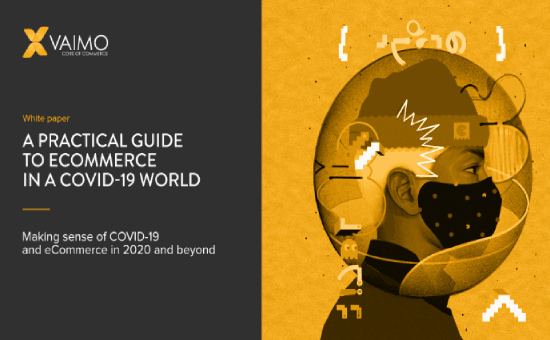 A Practical Guide to eCommerce in a Covid-19 World | DMC