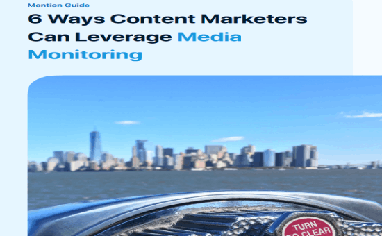 6 Ways Content Marketers Can Leverage Media Monitoring | DMC