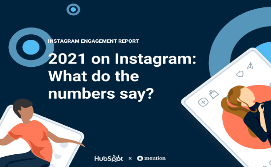 Check the Latest Instagram Engagement Report 2021 | DMC