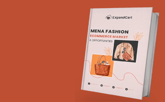 MENA Fashion eCommerce Market and Opportunities 2021 | DMC