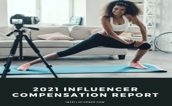 The Ultimate 2021 Influencer Compensation Report | DMC